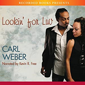 Lookin' For Luv Audiobook