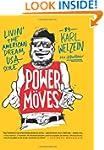 Power Moves: Livin' The American Drea...