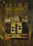 Primo Performance: Elementary-Level Ensembles Correlated with ALL FOR STRINGS, Book 1 (for Violin)