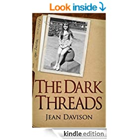 The Dark Threads - a vivid memoir of one young woman's psychiatric treatment