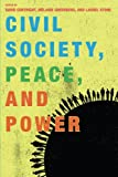 img - for Civil Society, Peace, and Power (Peace and Security in the 21st Century) book / textbook / text book