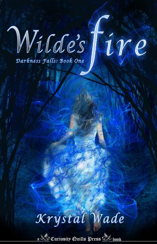 Wilde's Fire (Darkness Falls) by Krystal Wade