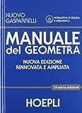 Manuale del geometra. Con espansione online. Per gli Ist. tecnici per geometri. Con CD-ROM