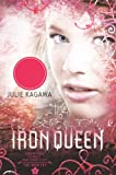 The Iron Queen (Turtleback School & Library Binding Edition) (Iron Fey (PB))