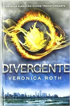 Amazon.com: Divergente (Spanish Edition) (9788427201187): Veronica