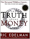 The Truth About Money 3rd Edition (0060566582) by Ric Edelman