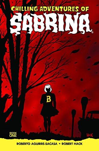 Chilling Adventures of Sabrina [Aguirre-Sacasa, Roberto] (Tapa Blanda)