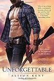 Unforgettable (A Dalton Gang Novel) (0425264130) by Kent, Alison