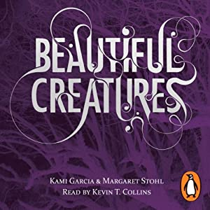 Beautiful Creatures | [Kami Garcia, Margaret Stohl]