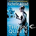 Thorn Queen: Dark Swan, Book 2