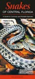 img - for Snakes of Central Florida: A Guide to Common & Notable Species (Quick Reference Guides) book / textbook / text book