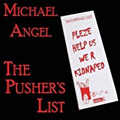 The Pusher's List | [Michael Angel, J. D. Cutler]