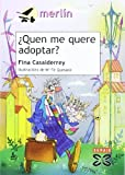 Quen Me Quere Adoptar? (Infantil E Xuvenil) (Galician Edition)