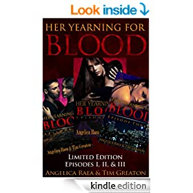 Her Yearning for Blood, Episodes I, II, & III