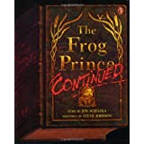 The Frog Prince, Continuedby Jon Scieszka