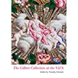 The Gilbert Collection at the V&amp;A