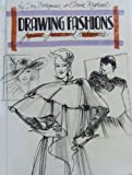 Drawing Fashions: Figures, Faces and Techniques  (A How-to-draw book) (0531100499) by Bolognese, Don