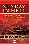 Sunday in Hell: Pearl Harbor Minute b…
