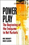 Power Play: The Beginning of the Endg...
