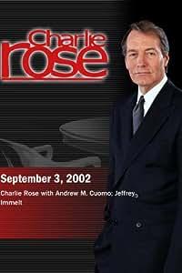 Charlie Rose with Andrew M. Cuomo; Jeffrey Immelt (September 3, 2002)