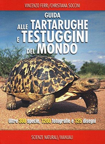 Guida delle tartarughe e delle testuggini del mondo
