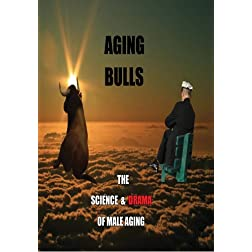 Aging Bulls, the science and drama of male aging
