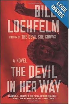 The Devil in Her Way - Bill Loehfelm