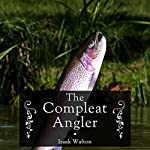 The Compleat Angler | Izaak Walton