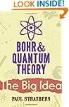Bohr And Quantum Theory (Big Idea)
