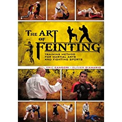 The Art of Feinting - by Eric Candori and Olivier D'Amario