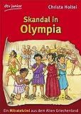 Skandal in Olympia: Ein Mitratekrimi aus dem Alten Griechenland