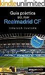 Real Madrid CF, Guia Practica del Fan...