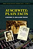 img - for Auschwitz: Plain Facts: A Response to Jean-Claude Pressac (Holocaust Handbook) book / textbook / text book