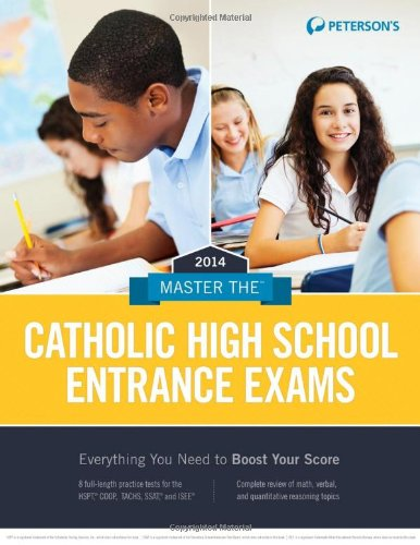 Master the Catholic High School Entrance Exams 2014 (Peterson's Master the Catholic High School Entrance Examss)