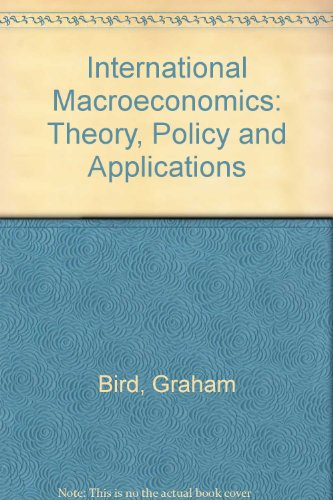 International Macroeconomics: Theory, Policy and Applications