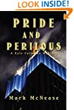 Pride and Perilous: A Kyle Callahan Mystery