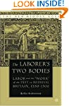 The Laborer's Two Bodies: Labor and t...