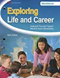 img - for By Martha Dunn-Strohecker Ph.D. Exploring Life and Career (Sixth Edition, Student Workbook) [Paperback] book / textbook / text book
