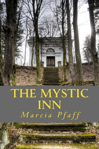 Marcia Pfaff - The Mystic Inn (The Spirit Talker Series)