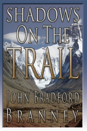 Shadows on the Trail by John Bradford Branney