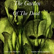 The Garden of the Dead | [Drac Von Stoller]