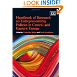 Handbook of Research on Entrepreneurship Policies in Central and Eastern Europe (Elgar Original Reference)