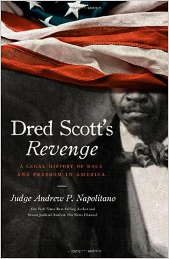 Dred Scott's Revenge : a Legal History of Race and Freedom in America