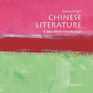 Chinese Literature: A Very Short Introduction  Audiobook