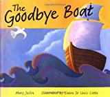 img - for The Goodbye Boat book / textbook / text book