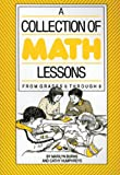 A Collection of Math Lessons, Grades 6-8