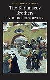 The Karamazov Brothers (Wordsworth Classics) - Fyodor Dostoevsky