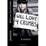 Will Love For Crumbs ~ Jonna Ivin