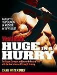 Men's Health Huge in a Hurry:�Get Big...