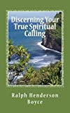 img - for Discerning Your True Spiritual Calling Volune #2: Awakening the God within (Volume 2) book / textbook / text book